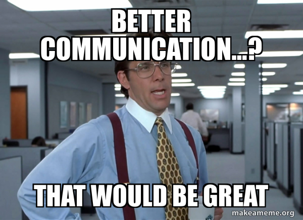 better communication meme