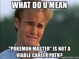 pokemon career path meme