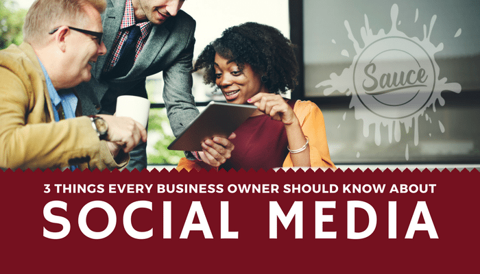 3-Things-Every-Business-Owner-Should-Know-About-Social-Media.png